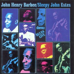 John Henry Barbee & Sleepy John Estes - Blues Live