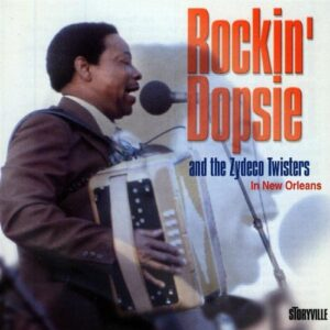 Rockin' Dopsie & The Zydeco Twisters - In New Orleans