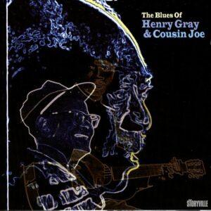 Henry Gray & Cousin Joe - The Blues Of…