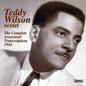Teddy Wilson Septet - The Complete Associated Transcriptions 1944