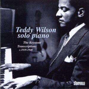 Teddy Wilson - Solos - The Keystone Transcripti