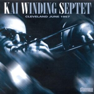 Kai Winding Septet - Cleveland June 1957