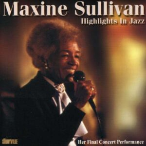 Maxine Sullivan - Highlights In Jazz