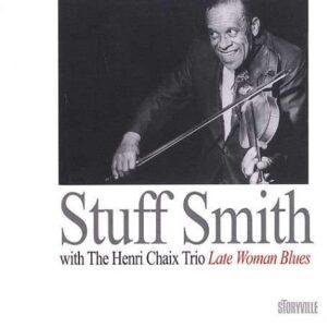 Stuff Smith - Late Woman Blues