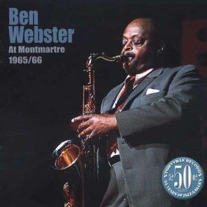 Ben Webster - At Montmartre