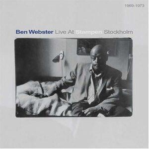 Ben Webster - Live At Stampen