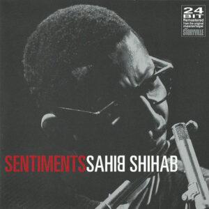 Sahib Shihab - Sentiments