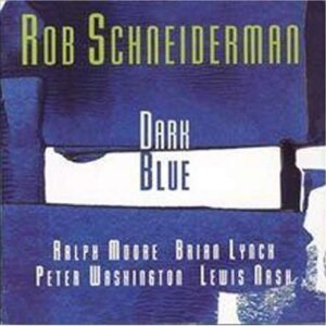 Rob Schneiderman - Dark Blue