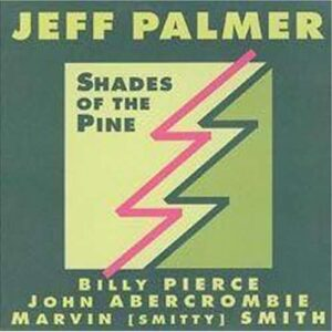 Jeff Palmer - Shades Of The Pine