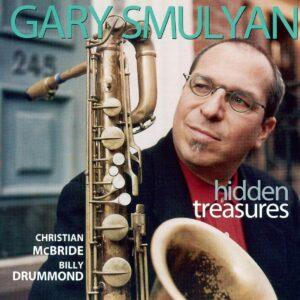 Gary Smulyan - Hidden Treasures