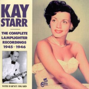 Kay Starr - Complete Lamplichter Recordings 1945-1946