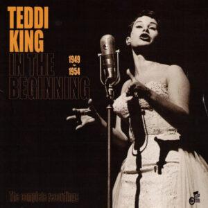 Teddi King - In The Beginning 1949-1954