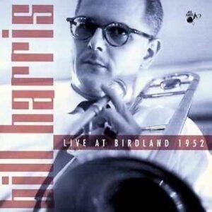 Bill Harris - Live At Birdland 1952