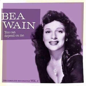 Bea Wain - You Can Depend On Me