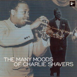 Charlie Shavers - The Many Moods Of Charlie Shavers
