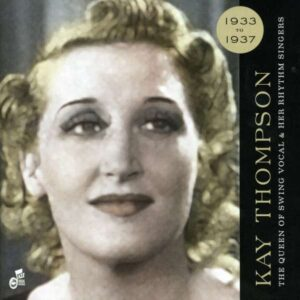 Kay Thompson - The Queen Of Swing Vocal