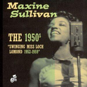 Maxine Sullivan - Swinging Miss Loch Lomond 1952-1959