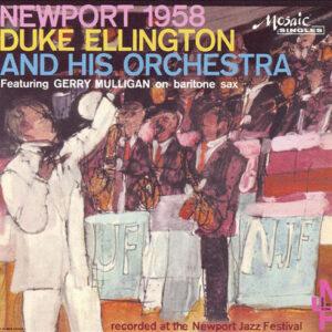 Duke Ellington - Newport 1958