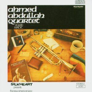 Ahmed Abdullah Quartet - Liquid Magic