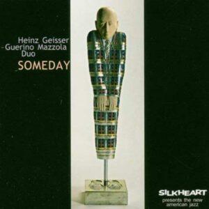 Heinz Geisser - Someday