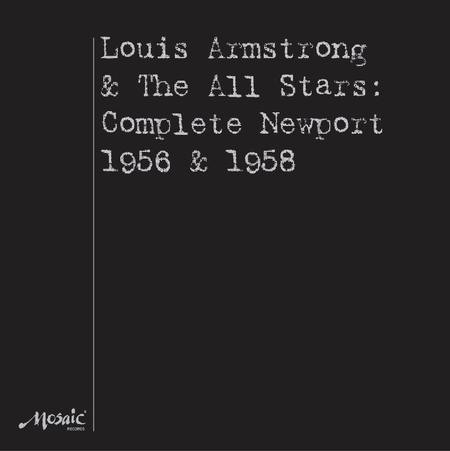Louis Armstrong & All Stars At Newport 1956-1958