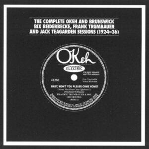 Bix Beiderbecke - Complete Okeh And Brunswick Sessions