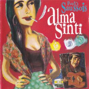 Patrick Saussois - Alma Sinti