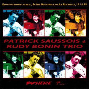 Patrick Saussois - Where ?…