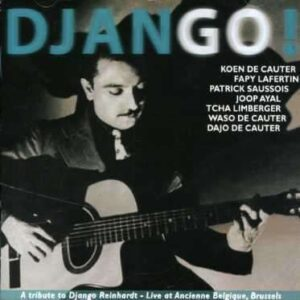 Patrick Saussois - A Tribute To Django Reinhardt
