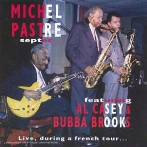 Michel Pastre - Live During A French Tour