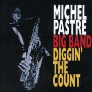 Michel Pastre Big Band - Diggin' The Count