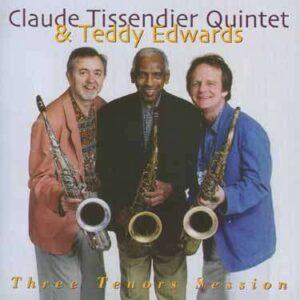 Claude Tissendier - Three Tenors Session