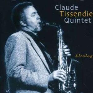 Claude Tissendier Quintet - Altology