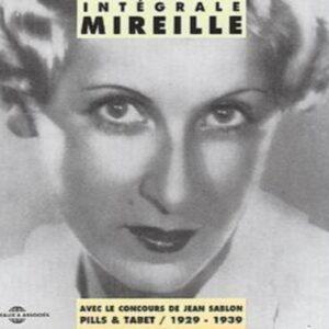 Mireille - Intégrale 1929-1939