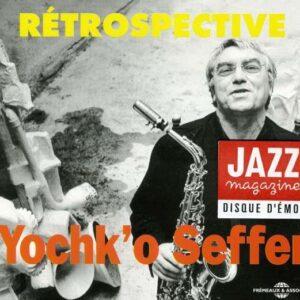 Yochk'o Seffer - Rétrospective