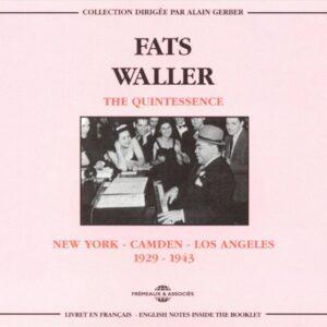 Fats Waller - The Quintessence, N.Y.-Camden-L.A. 1929-1943