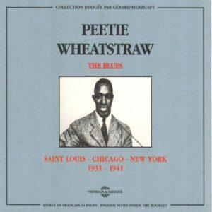 Peetie Wheatstraw - The Blues Saint Louis-Chicago-N.Y. 1931-1941
