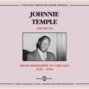Johnnie Temple - From Mississppi To Chicago 1935-1940