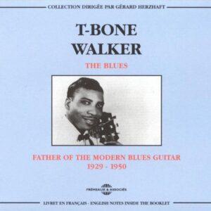 T-Bone Walker - The Blues Father Of The Modern Blues Guitar 1929-1950