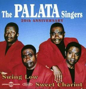 The Palata Singers - Swing Low, Sweet Chariot