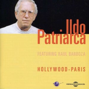 Ildo Patriarca - Hollywood-Paris