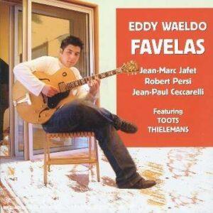 Eddy Waeldo Feat. Toos Thielemans - Favelas