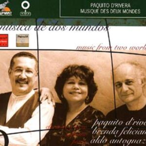 Paquito D'Rivera - Musique Des Deux Mondes