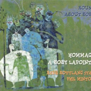 René Bottlang - Hommage A Boby Lapointe