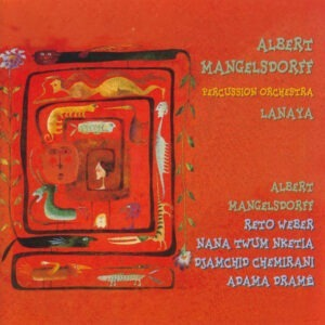 Albert Mangelsdorff & Percussion Orchestra - Lanaya