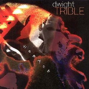 Dwight Trible - Horace