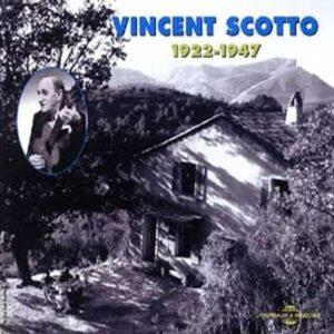 Vincent Scotto - 1922-1947