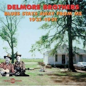 Delmore Brothers - Blues Stays Away From Me
