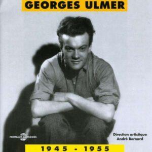 Georges Ulmer - 1945-1955