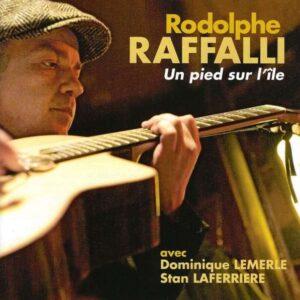 Rodolphe Raffalli - Un Pied Sur L'Ile